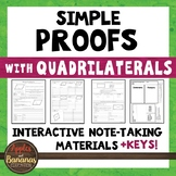 Simple Geometric Proofs with Quadrilaterals - Interactive Note-Taking Materials
