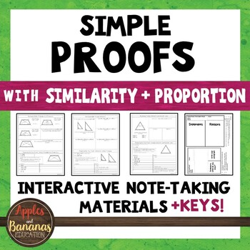 Simple Geometric Proofs with Similarity and Proportion - Note-Taking Materials