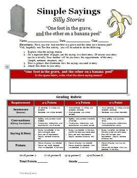 Simple Saying, Silly Stories writing activity (One foot in the grave...)
