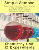 Simple Science: 12 Chemistry Experiments for Elementary Students
