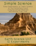 Simple Science: 12 Earth Science Experiments for Elementary Classrooms