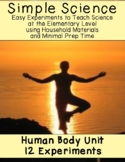 Simple Science: 12 Human Body Experiments for Elementary Classrooms