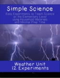 Simple Science: 12 Weather Experiments for Elementary Classrooms