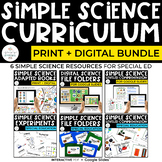 Science Curriculum Bundle for Special Education- Simple Science