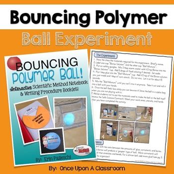 Simple Science Experiments - Bouncing Polymer Ball! Interactive Notebook