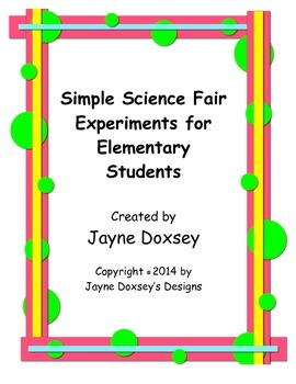 Simple Science Fair Experiments for Elementary Students