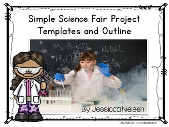 Simple Science Fair Projects: Templates and Outline