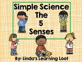 Simple Science: The 5 Senses