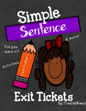 Simple Sentence Exit Tickets