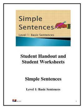 Simple Sentence: Level 1: Basic  Sentences: Student Handout and Worksheets