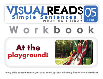 Simple Sentences I. 05 I like (playground). Reading Book+Workbook+Flashcards