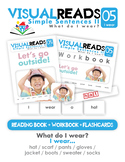 Simple Sentences II. 05 I wear (clothes). Reading Book+Workbook+Flashcards