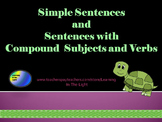 Simple Sentences & Sentences with Compound Subjects & Predicates