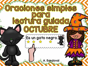 Simple Sentences for Guided Reading in Spanish-OCTOBER