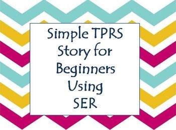 Simple Ser TPRS Story Spanish