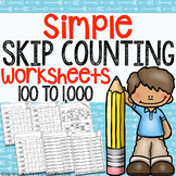 Simple Skip Counting to 1,000 Worksheets