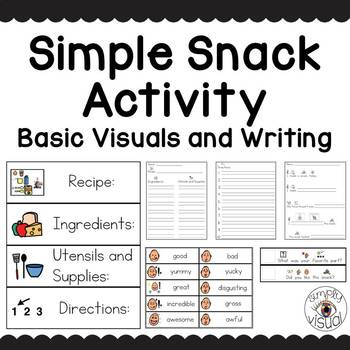 Simple Snack Activity Basic Visuals and Writing Activities