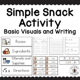 Simple Snack Basic Visuals and Writing Activities