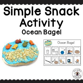 Simple Snack Activity with Visual Directions Ocean Bagel