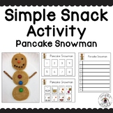 Simple Snack Activity with Visual Directions Pancake Snowman