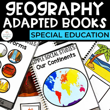 Simple Social Studies: Geography Adapted Books for Special Education
