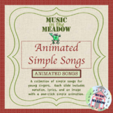 Animated Simple Songs: Frog in the Meadow, Pitter Patter, Closet Key and more!