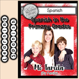 Spanish Exposure Lessons for Elementary Grades La Familia