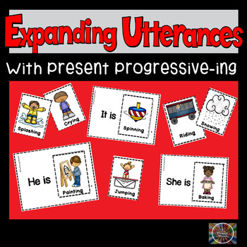Expanding Utterances with Present Progressive Ing Verb Cards