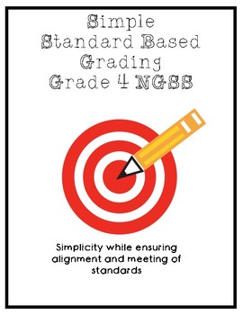 Simple Standard Based Grading 4th Grade Science (NGSS)
