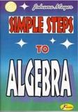 Simple Steps to ALGEBRA