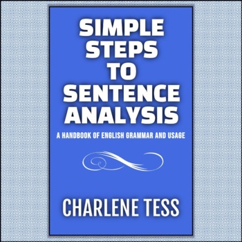 Simple Steps to Sentence Analysis Grammar Handbook for Teachers   TpT