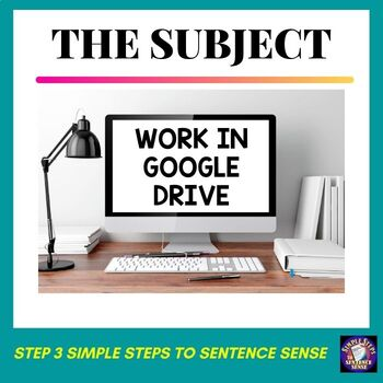 Simple Steps to Sentence Sense Step 3 Google Drive Resource