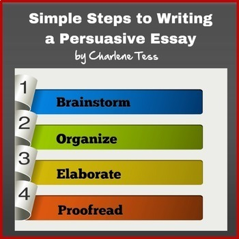 Simple Steps to Writing a Persuasive Essay Google Drive Digital Resource
