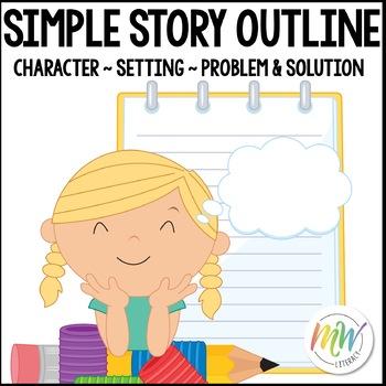 Story Outline: Problem, Steps to Solve, & Solution