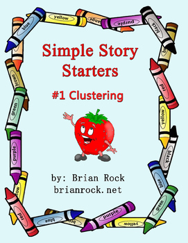 Simple Story Starters #1 Clustering
