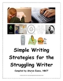 Simple Strategies for the Struggling Writer