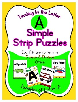 Simple Strip Puzzles - Teaching by the Letter - Focus Letter A