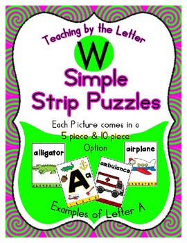 Simple Strip Puzzles - Teaching by the Letter - Focus Letter W