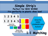 Simple Strips for Box Work. Great for early learners with Autism!