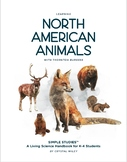 Nature Study: Learning North American Animals with Thornto