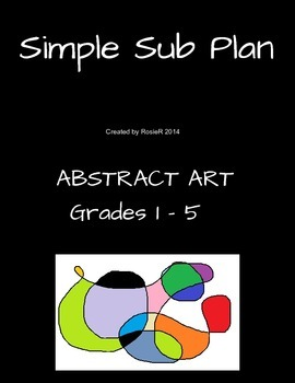 Simple Sub Plan for your Substitute Teacher - ART  (Gr 1-5)