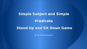 Simple Subject and Simple Predicate Stand Up, Sit Down Game