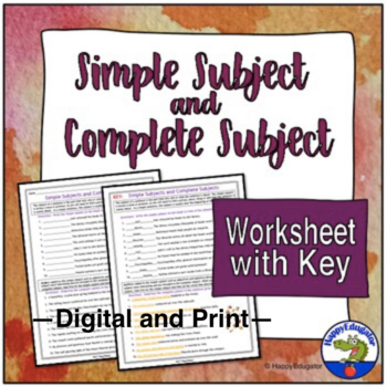 Simple Subjects and Complete Subjects Worksheet by HappyEdugator ...