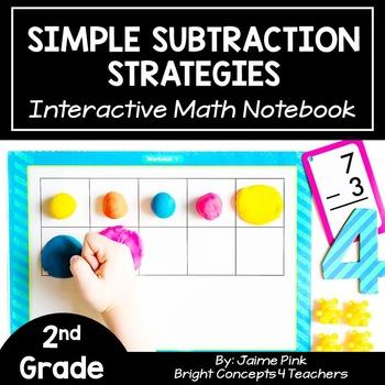 Simple Subtraction Strategies: Interactive Notebook Activities