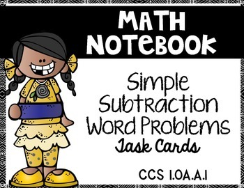 Simple Subtraction Word Problems:  Math Notebook CCS.1.OA.A.1