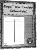Simple T-Chart Template (Differentiated) Graphic Organizer