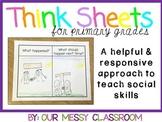 Think Sheets for Primary Grades (kindergarten- 2nd grade)