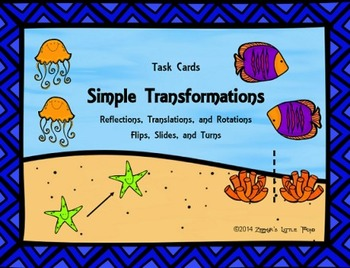 Simple Transformations {Math Task Cards}