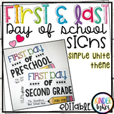 Simple White Theme First and Last Day of School Signs Grad