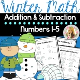Simple Winter Addition and Subtraction Worksheets from 1-5